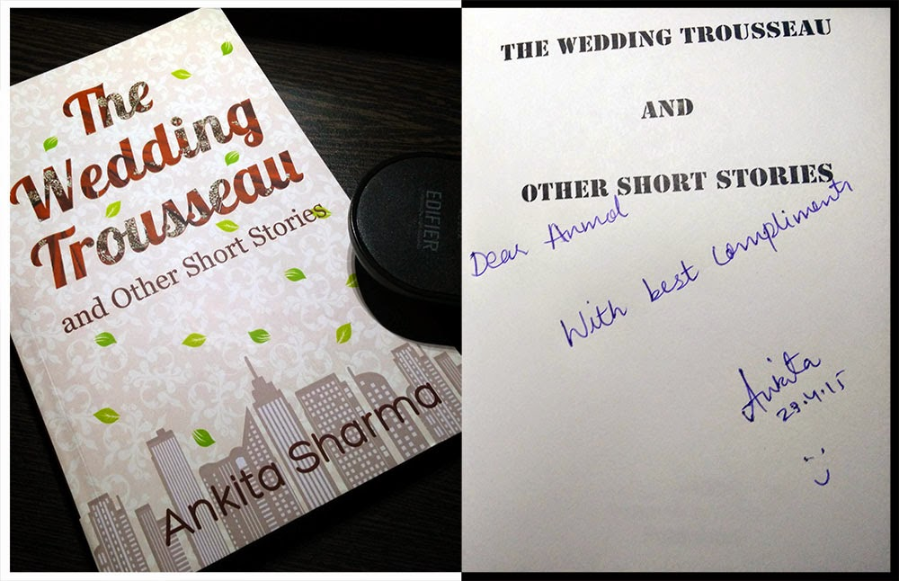 The Wedding Trousseau and Other Short Stories (Ankita Sharma) - Review