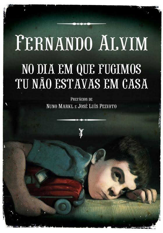 """Livro de Fernando Alvim """"No dia em que fugimos tu não estavas em casa"""" (comprar com 50% de desconto)"""