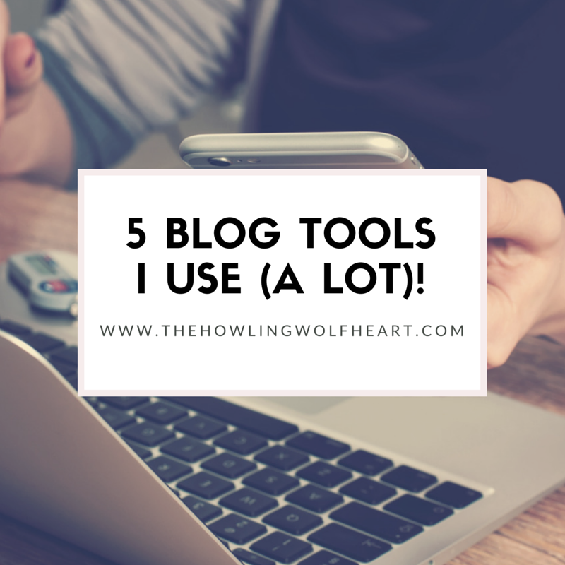 5 Blog Tools I Use (a lot)! #Blogging #Bloggingtips #Blogging101