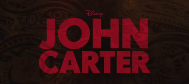 John Carter 2012 film trailer review science fiction epic title