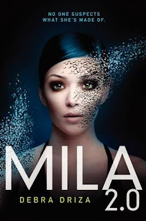Book Review : Mila 2.0 by Debra Driza