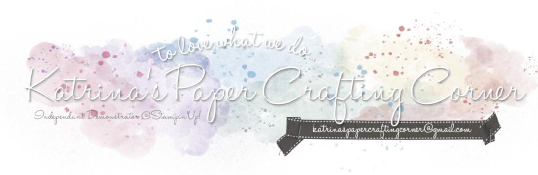 Katrina's Paper Crafting Corner