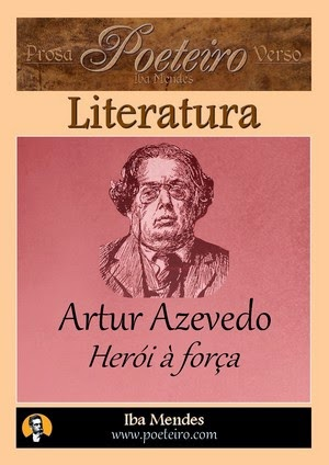 Herói à força, de Artur Azevedo gratis em pdf