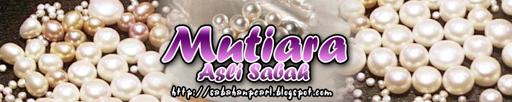 MUTIARA ASLI SABAH (pelbagai aksassori berasaskan mutiara)