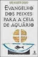O Evangelho dos Peixes para a Ceia de Aquário