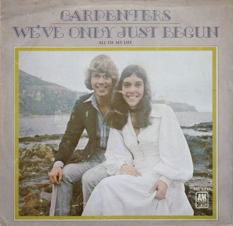 The Carpenters We've Only Just Begun 1970