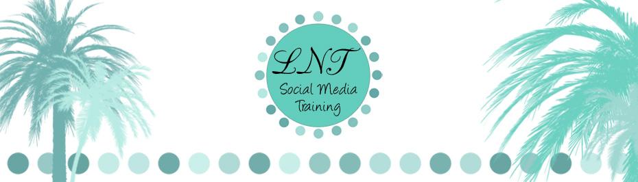 LNT Social Media Training