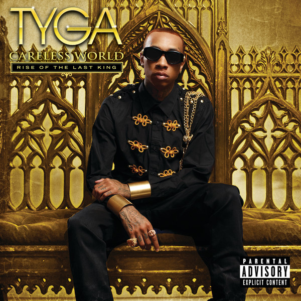 Tyga - Careless World - Rise of the Last King   Cover