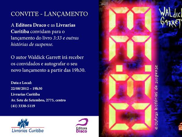 A Editora Draco e as Livrarias Curitiba convidam para o lançamento do livro 3:33 e outras histórias de suspense em Curitiba