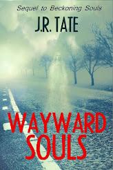 Wayward Souls - The Sequel to Beckoning Souls