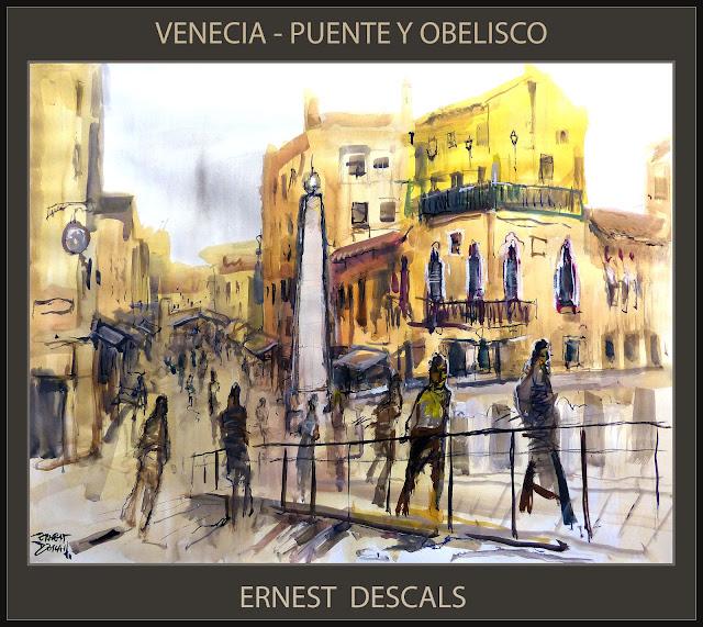 PINTURAS-VENECIA-PUENTE-OBELISCO-PINTURA-CUADROS-GOUACHE-ARTISTA-PINTOR-ERNEST DESCALS-