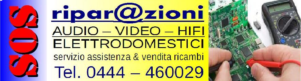 SOS ripar@zioni Elettrodomestici TV Audio Video e HiFi - Servizio Assistenza Tecnica