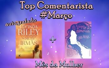 #Top Comentarista - Março!