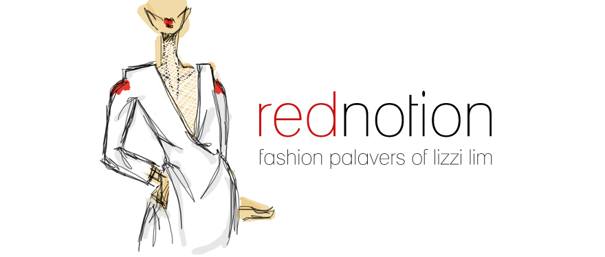 REDNOTION | fashion palavers of Lizzi Lim; singaporean fashion blogger