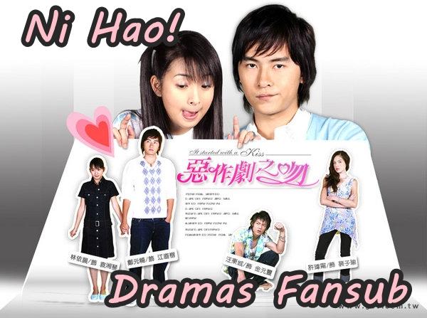 Ni Hao! Dramas Fansub