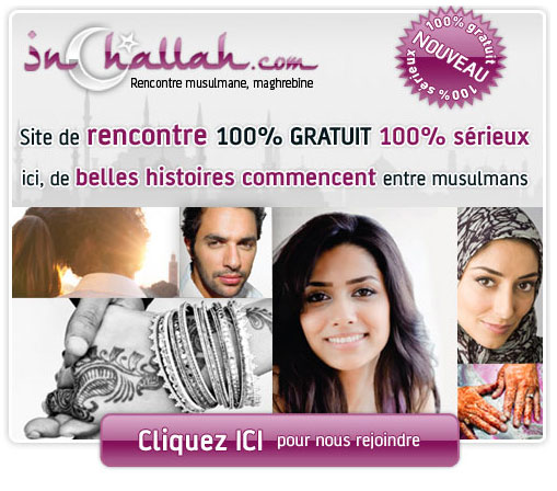 Site de rencontre inchallah