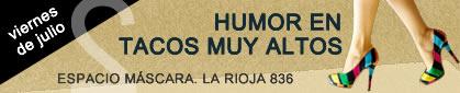 Humor en Tacos Muy Altos 2