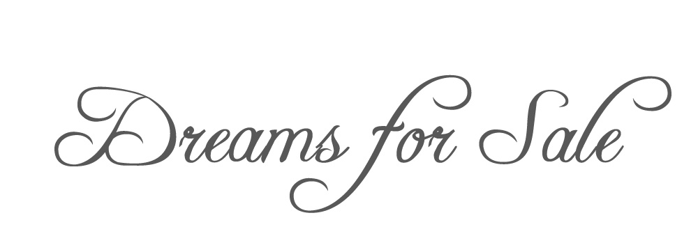 Dreams For Sale