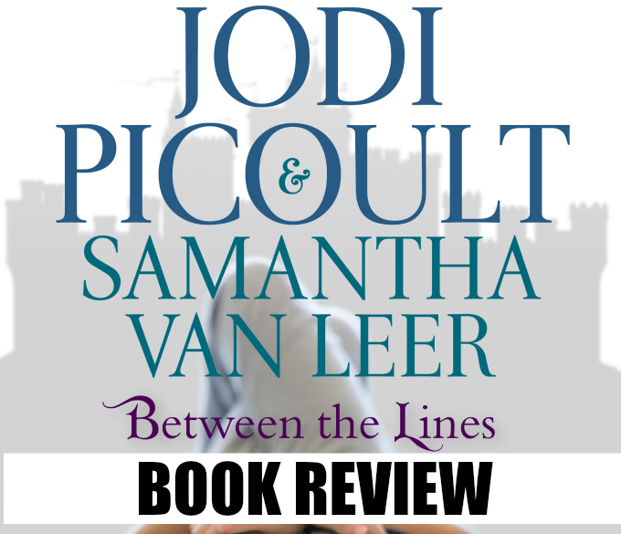 between the lines by jodi picoult and samantha van leer book review