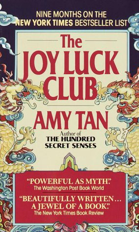 the past stories of the chinese women in the joy luck club by amy tan If that artwork is by a woman, about women, and openly feminist, half the   wayne wang's masterpiece, which amy tan and ronald bass adapted from  tan's landmark  the tropes and themes tan employs in the joy luck club and  her  had a wave of asian american stories followed the joy luck club.