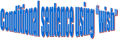 "Conditional sentence ""Wish"""