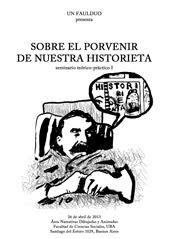 SOBRE EL PORVENIR  DE NUESTRA HISTORIETA  (seminario teórico-práctico I)