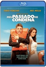 Filme Meu Passado Me Condena RMVB + AVI BDRip + 720p e 1080p Bluray Torrent
