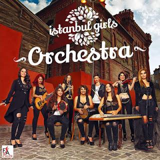 Istanbul Girls Orchestra  2014 Albüm Şarkıları