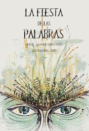 """""""LA FIESTA DE LAS PALABRAS"""",  Un libro de cuentos y microrrelatos, de Salvador  Robles Miras"""