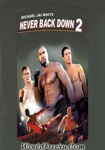 Poster Of Never Back Down 2 (2011) Full Movie Hindi Dubbed Free Download Watch Online At worldfree4u.com