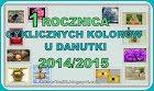 1 rocznica cyklicznych kolorków u Danutki