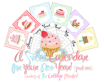 Sweet Printable 2013 Calendar Part 1&2