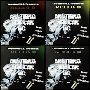 "Rello B. ""Anything You Can Do"" Mixtape (4 Discs)"