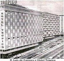 HOTEL TRÓPICO - AV. LUÍS DE CAMÕES,
