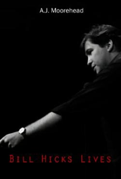 Bill Hicks Lives (2013)
