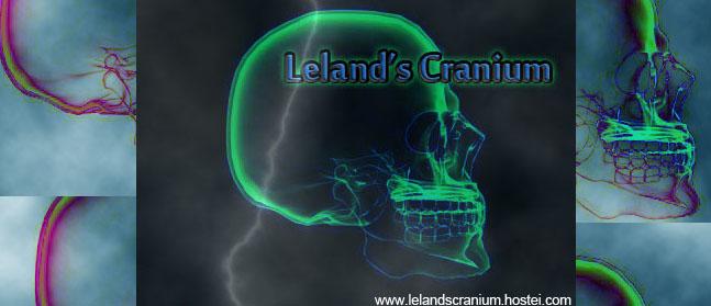 Leland's Cranium