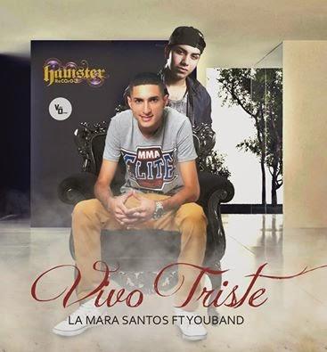 YouBand Ft La Mara Santos - Vivo Triste - (Septiembre 2014)