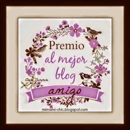 http://www.mimamichic.com/2014/02/premio-al-mejor-blog-amigo.html