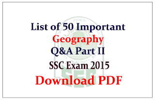 List of 50 important Geographical Questions and Answers Download