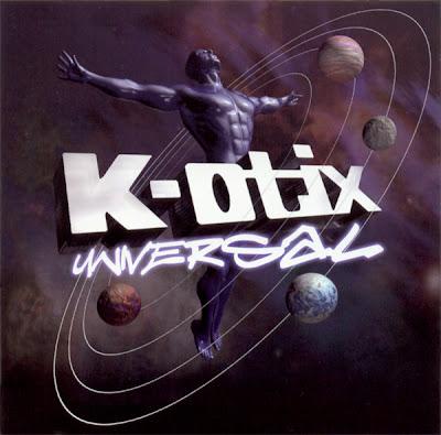 K-Otix – Universal (CD) (2001) (FLAC + 320 kbps)