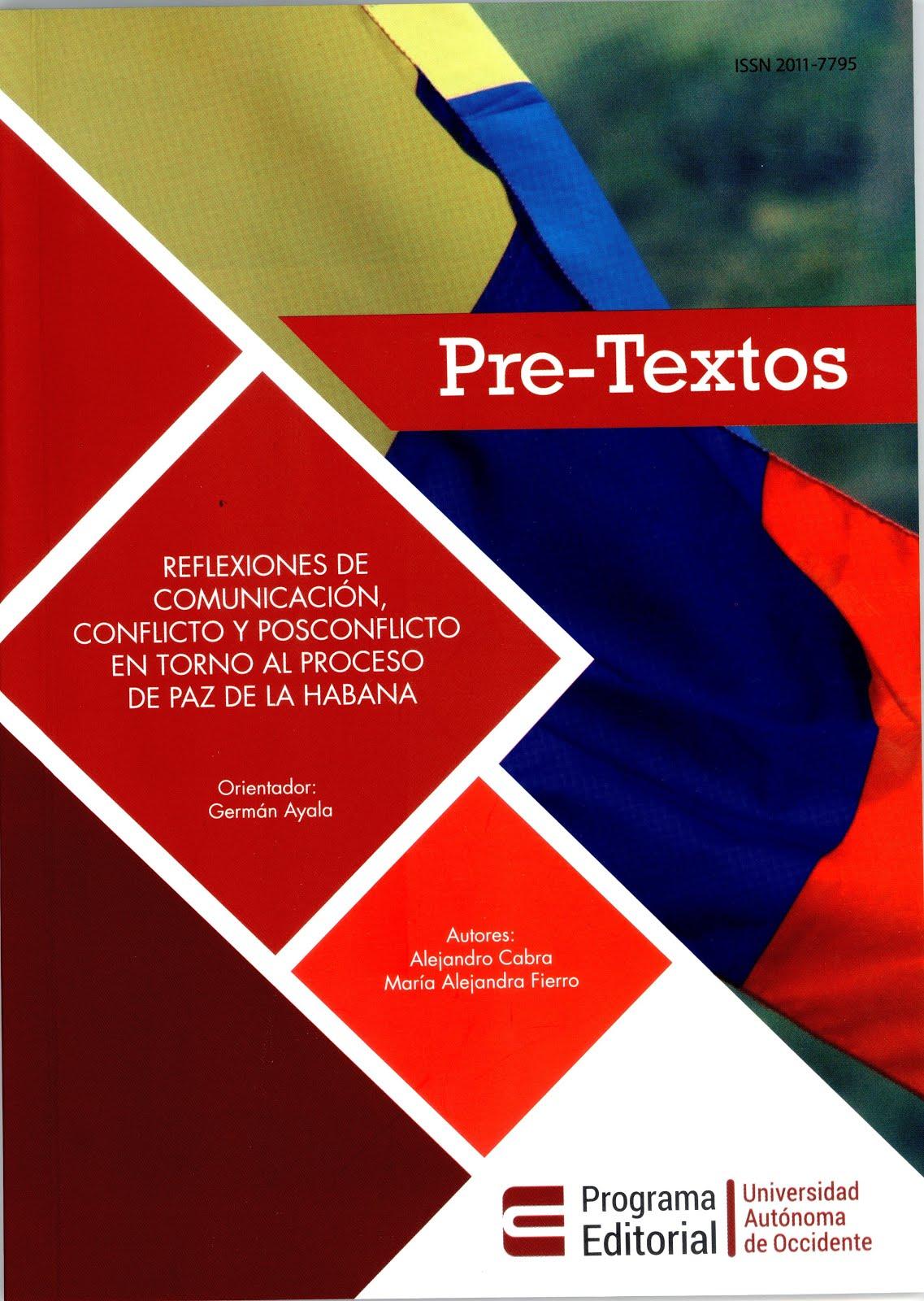 Publicación de dos estudiantes del curso Comunicación, Conflicto y Posconflicto. 2016