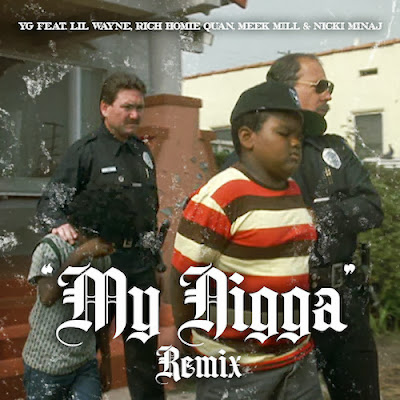 cover portada de my nigga remix yg rich homie quan lil wayne meek mill nicki minaj