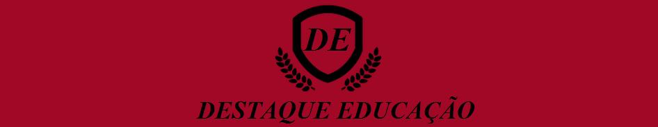 Destaque Educação