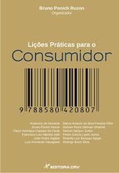 NOÇÕES PRÁTICAS PARA O CONSUMIDOR, organizado por Bruno Ponich Ruzzon. Clique abaixo