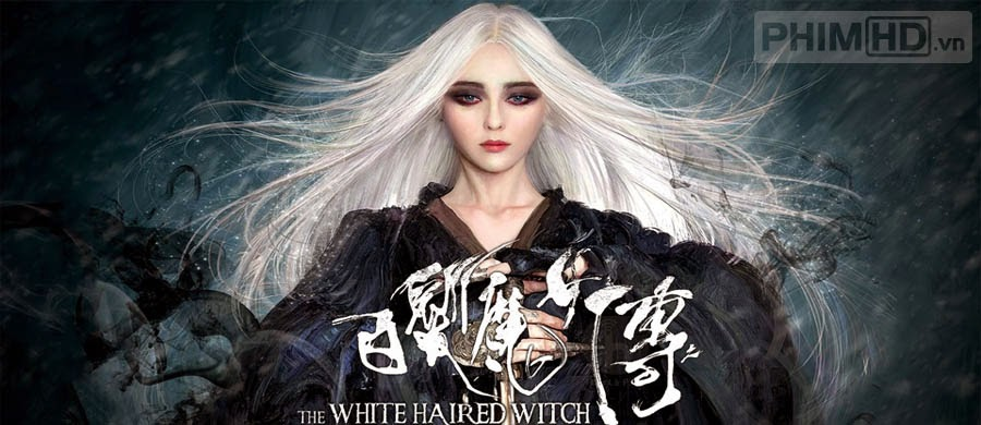 Tân Bạch Phát Ma Nữ - The White Haired Witch of Lunar Kingdom - 2014