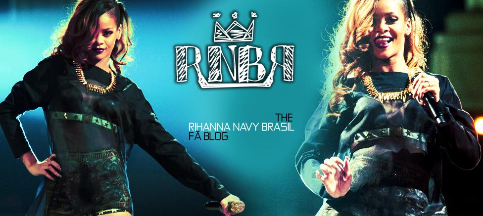 Rihanna Navy Brasil [RNBR]