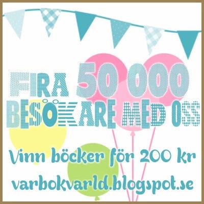 http://varbokvarld.blogspot.se/2014/02/fira-50-000-med-oss.html