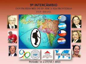 9º  INTERCÂMBIO  DOS PROFESSORES DE EDUCAÇÃO FÍSICA SEM FRONTEIRAS.