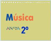 MÚSICA 2º: RECURSOS DIDÁCTICOS ANAYA