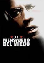 El Mensajero del Miedo (2004)